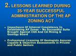 lessons learned during 35 year successful administration of the ap zoning act1