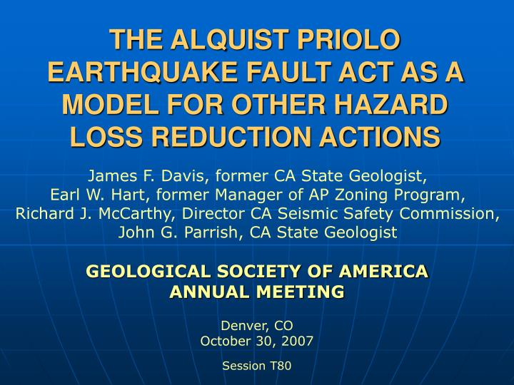 the alquist priolo earthquake fault act as a model for other hazard loss reduction actions n.