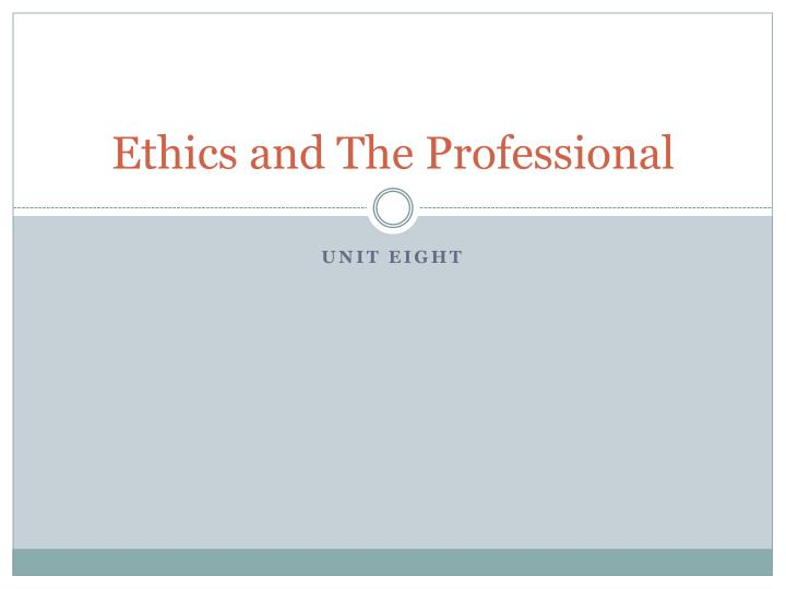 ethics and the professional n.