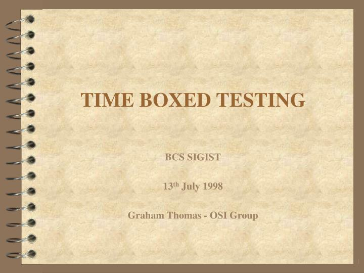 time boxed testing n.