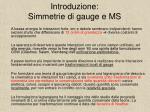 introduzione simmetrie di gauge e ms