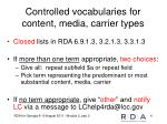 controlled vocabularies for content media carrier types