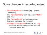 some changes in recording extent