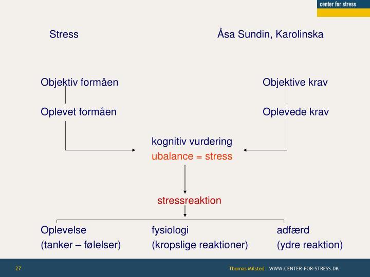 Stress       Åsa Sundin, Karolinska