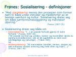 fr nes sosialisering definisjoner