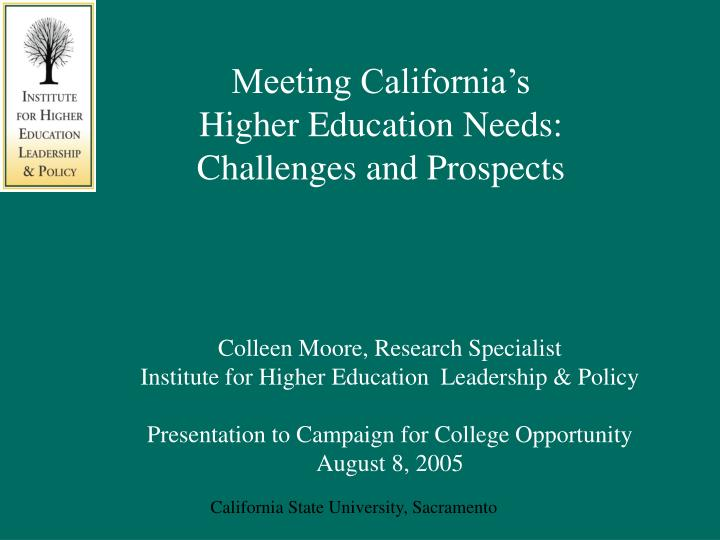 meeting california s higher education needs challenges and prospects n.