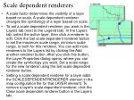 scale dependent renderers