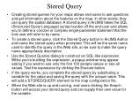 stored query
