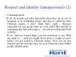 respect and identity interpersonal 2
