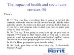 the impact of health and social care services 6
