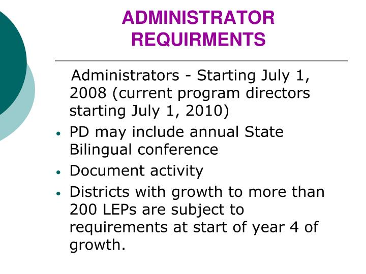 ADMINISTRATOR REQUIRMENTS