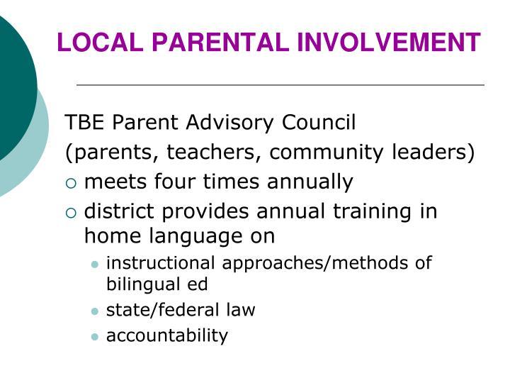 LOCAL PARENTAL INVOLVEMENT