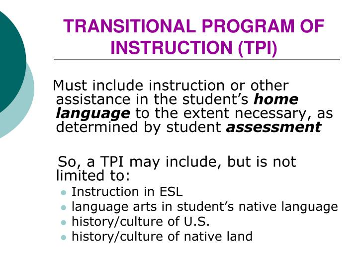 TRANSITIONAL PROGRAM OF INSTRUCTION (TPI)