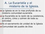 a la eucarist a y el misterio de la iglesia