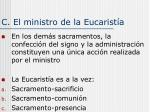 c el ministro de la eucarist a