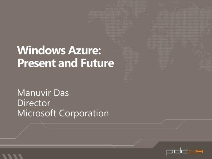 windows azure present and future n.
