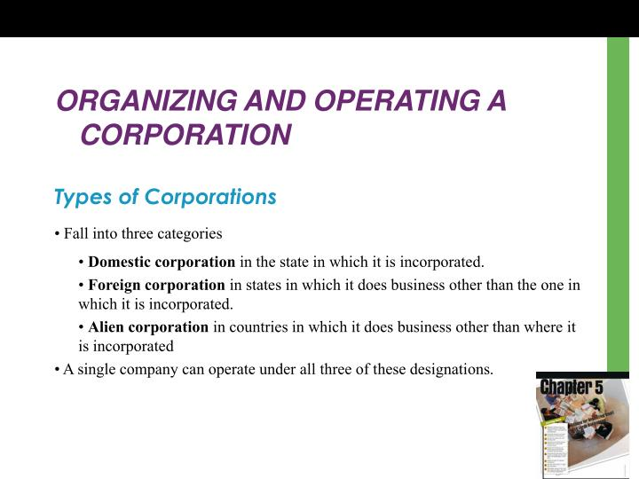 ORGANIZING AND OPERATING A CORPORATION