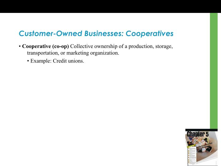 Customer-Owned Businesses: Cooperatives