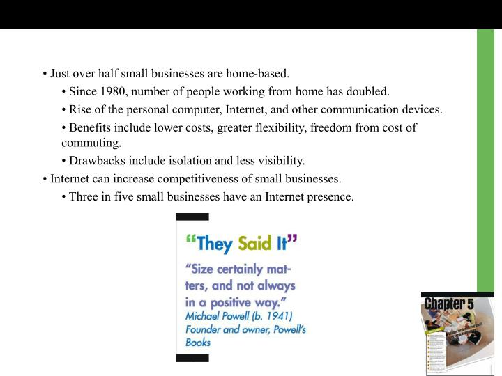 • Just over half small businesses are home-based.