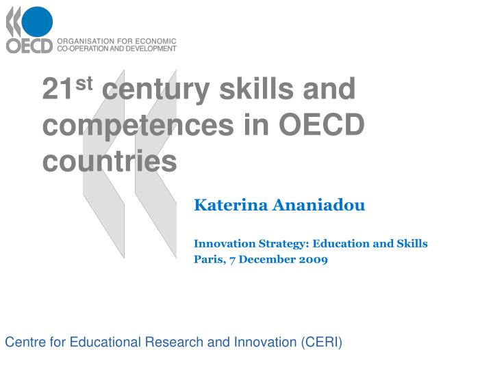 21 st century skills and competences in oecd countries n.
