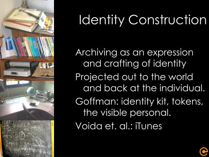 Identity Construction