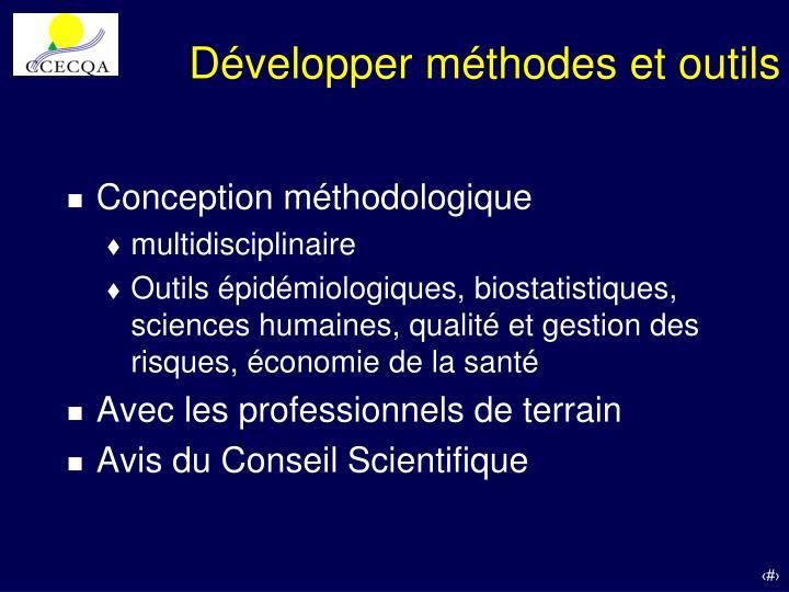 Développer méthodes et outils