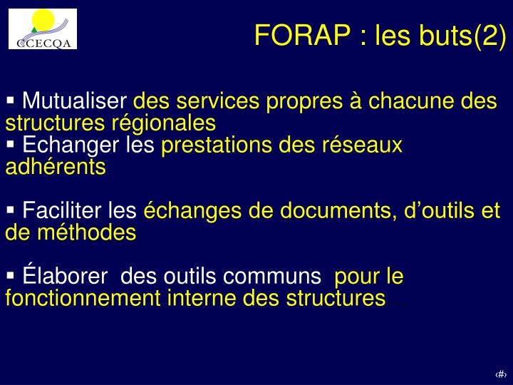 FORAP : les buts(2)