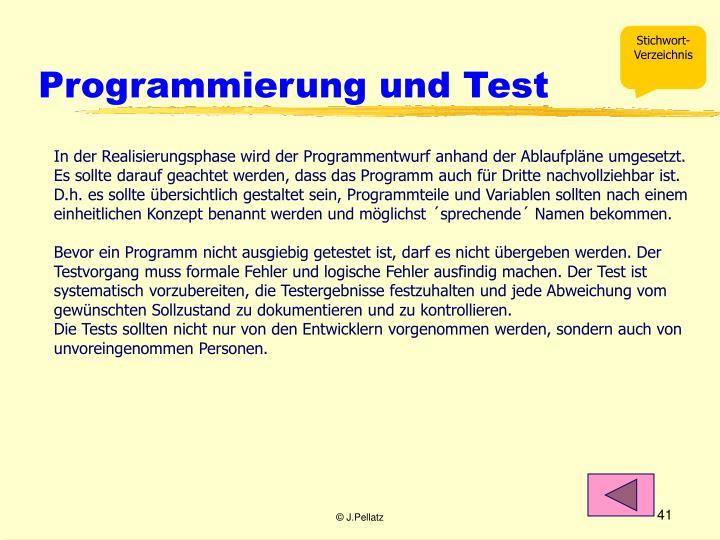 Programmierung und Test