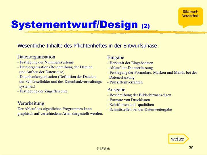 Systementwurf/Design