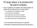 el largo plazo y la producci n de pleno empleo