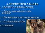 3 diferentes causas