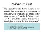 testing our guest