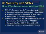 ip security und vpns neue ipsec features unter windows 20031