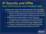 ip security und vpns neue vpn features unter windows 20031