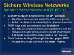sichere wireless netzwerke die sicherheitsprobleme in ieee 802 11