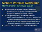 sichere wireless netzwerke mehr sicherheit durch ieee 802 1x