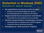 sicherheit in windows 2003 sicherheit im default zustand