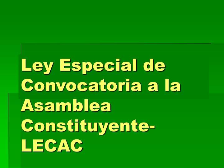 Ley Especial de Convocatoria a la Asamblea Constituyente-