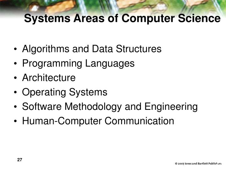 Systems Areas of Computer Science