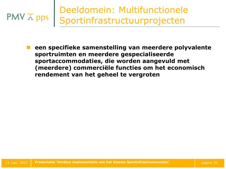 Deeldomein: Multifunctionele Sportinfrastructuurprojecten