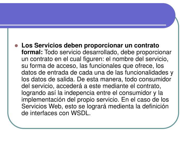 Los Servicios deben proporcionar un contrato formal: