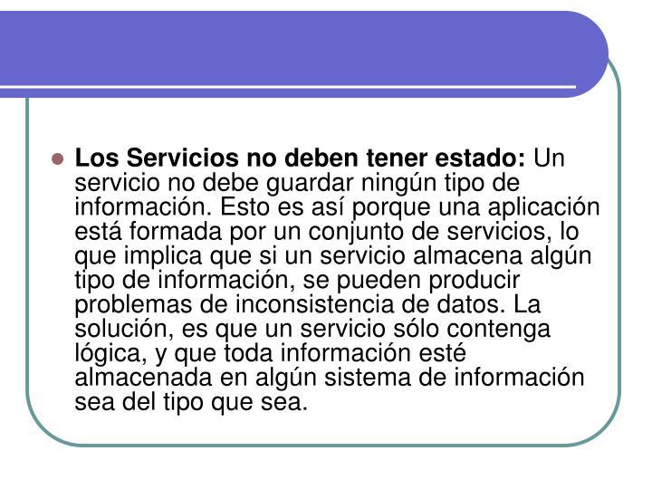 Los Servicios no deben tener estado: