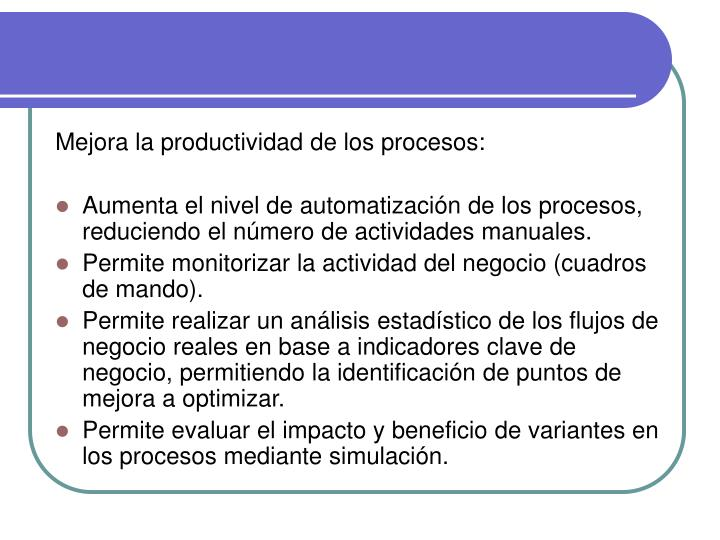 Mejora la productividad de los procesos: