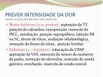 prever intensidade da dor cignacco et al swiss med wkl 2009 139 15 16 226 232