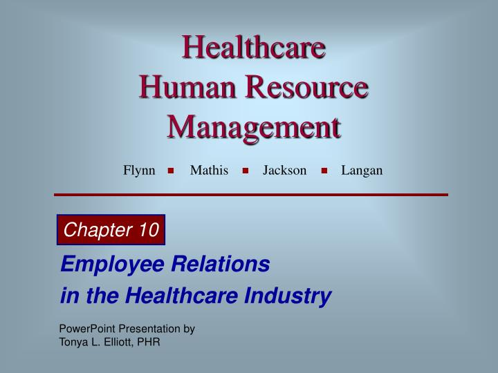 healthcare human resource management flynn mathis jackson langan n.