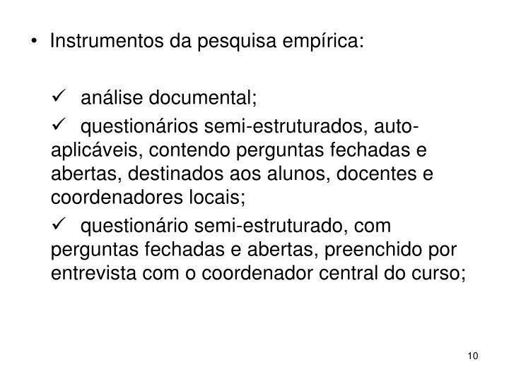 Instrumentos da pesquisa empírica: