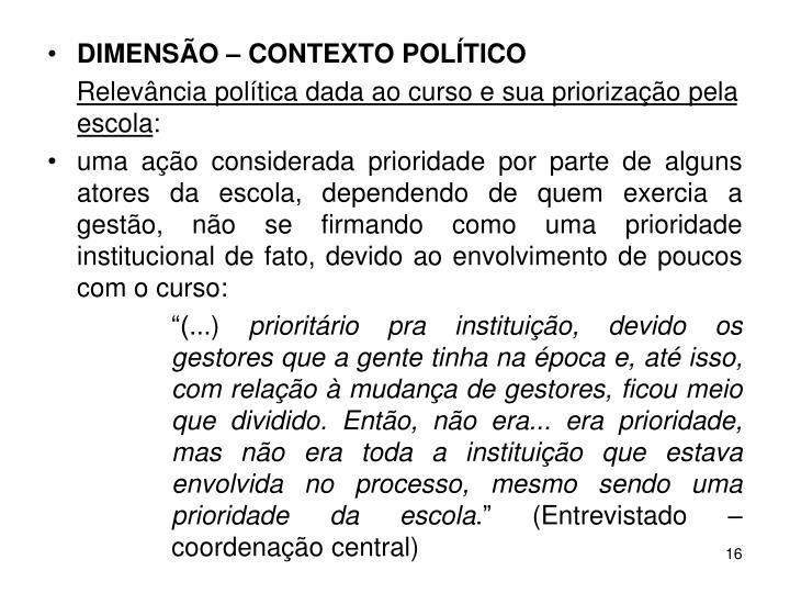 DIMENSÃO – CONTEXTO POLÍTICO