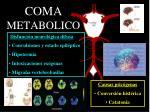 coma metabolico1