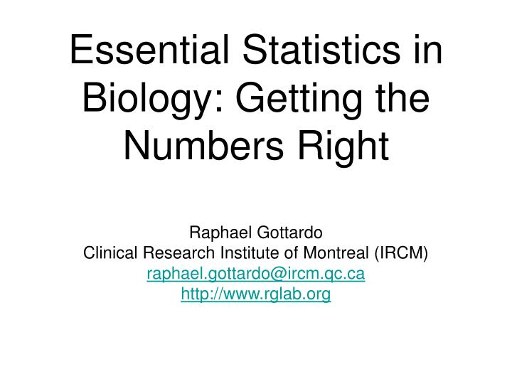Essential statistics in biology getting the numbers right