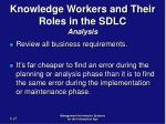 knowledge workers and their roles in the sdlc analysis